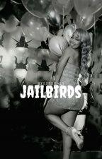 Jailbirds (ambw) by cyb3rb1tch