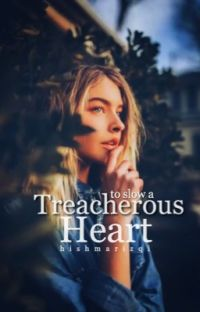 To Slow a Treacherous Heart ✓ cover