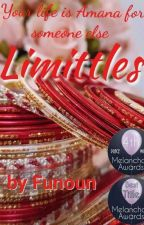 Limitless (Completed✔) Editing  by Funoun