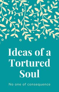Ideas of a Tortured Soul cover