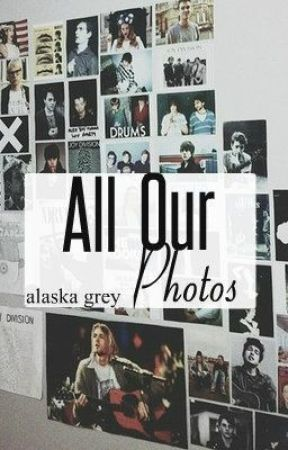 All Our Photos//discontinued by westcoastniall