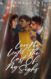 Love Me Until The Last Of My Sighs  {Larry Stylinson, Zouis Malikson} M-preg cover