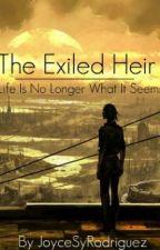The Exiled Heir by LeAsianSupahstah