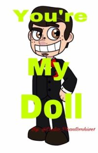You're my Doll (Slappy x Reader) cover