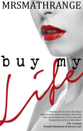Buy My Life [Bahasa] by mrsmathrange
