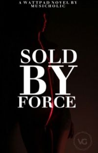 Sold By Force (GxG) cover