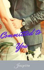 Committed to You by Jaspira