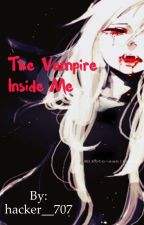 The vampire inside me  by hacker__707