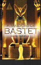 A Maldição de Bastet - Degustação by ManuSaraiva