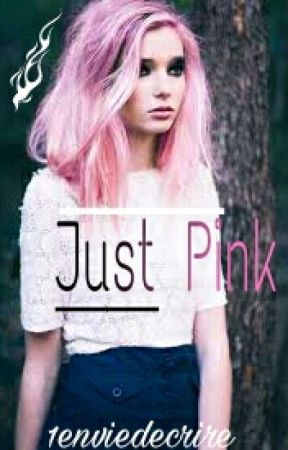 Just Pink. by 1enviedecrire