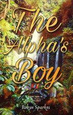 The Alpha's Boy {Man x Man} by Spotlight_