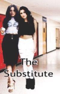 The Substitute// Camren cover