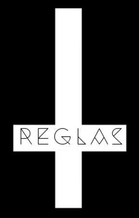 R E G L A S by ForbiddenTroisAwards