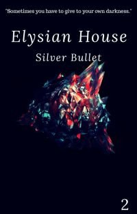 Elysian House: Silver Bullet (2) cover