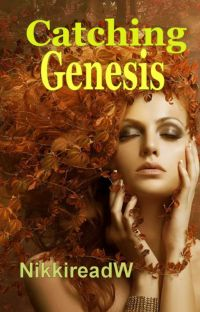 Catching Genesis (Completed) cover