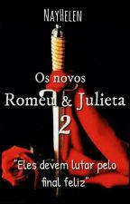 Os Novos Romeu e Julieta 2, de nayhelen