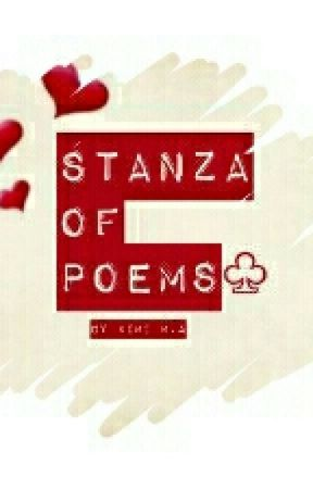 Stanzas Of Poems♧♧ by Kimi1166