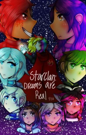 StarClan: Dreams are real {Book 2} (CANCELLED) by RainbowFlaire