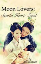 Moon Lovers: Scarlet Heart : Seoul  by Lenah_17