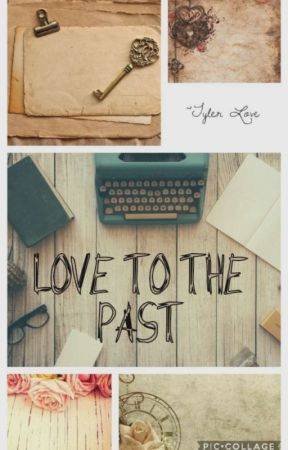 Love to the Past  by honeyyy_moonn