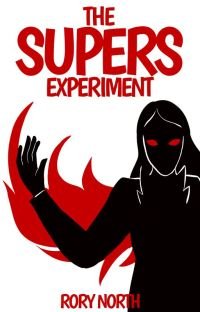 [OLD] The Supers Experiment (The Pyramid Chronicles #1) cover