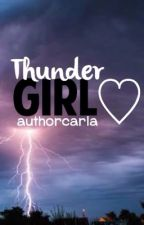 Thunder Girl by authorcarla