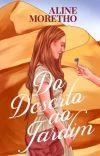 Do Deserto ao Jardim- Livro 1 cover