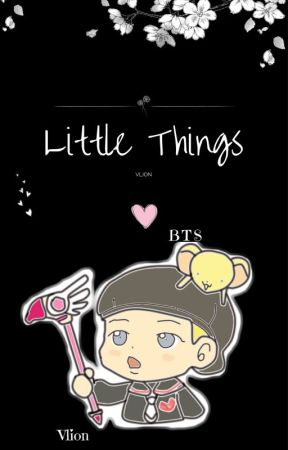 ❀Little Things➸BTS by Vlion97