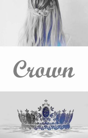 Royal Trilogy: #2 CROWN by Syllvi_a