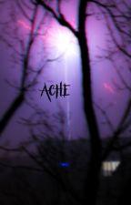 Ache by Bloodsparx