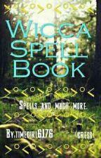 Wicca Spell Book by timegirl6176