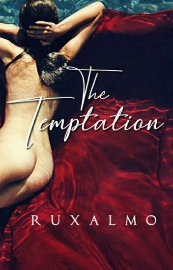 The Temptation | Book 2[Under Editing] ✔