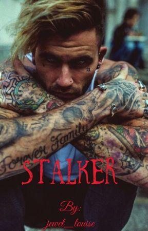 Stalker by jewel_louise