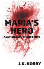 Maria's Hero by JayNorry