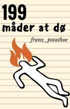 199 måder at dø by franz_potathoe