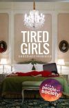 Tired Girls | fin.  cover