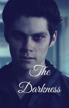 The Darkness ( Void Stiles X Reader ) by HaleFromTheStart