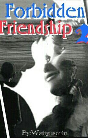Forbidden Friendship - After Dark by Wattyuserin