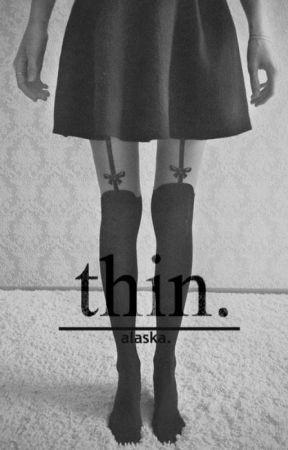 Thin//h.s[[short story]] by westcoastniall