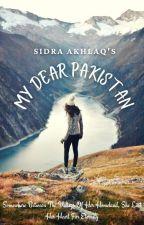 My Dear Pakistan by Sidra_Akhlaq