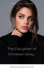The Daughter of Christian Grey by kenzieshrum