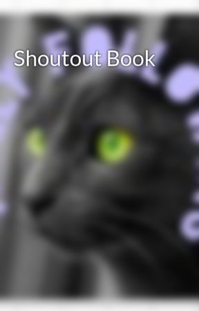 Shoutout Book  by HollyFollowing