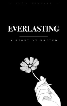 everlasting 一 pjm, kth by rotted