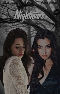 Nightmare - Camren ( Intersexual ) cover