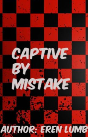 Captive by mistake. (Lesbian Story) by erenlumb
