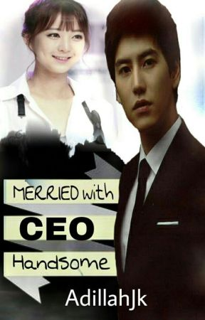 Merried With Ceo Handsome by adilah_JK19
