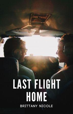 Last Flight Home [completed] by ambitchous-