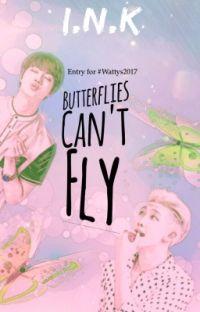 Butterflies Can't Fly (Namjin AU) #Wattys2020 cover
