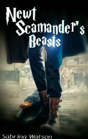 Newt Scamander's Beasts  (Completed) by Starry_stunner