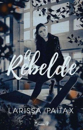 A rebelde  by LarissaPaitax